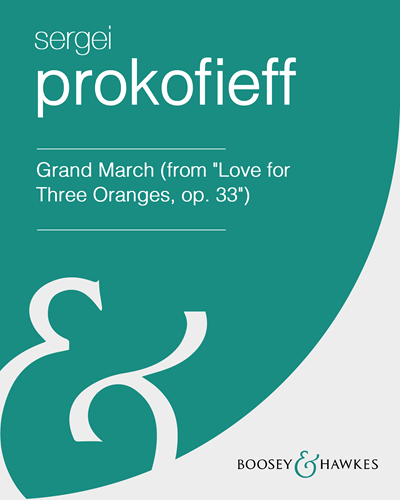 """Grand March (from """"Love for Three Oranges, op. 33"""")"""