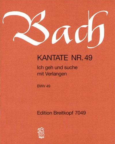 """Kantate BWV 49 """"Ich geh und suche mit Verlangen"""""""