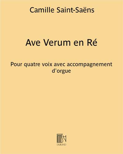 Ave Verum en Ré - Pour quatre voix avec accompagnement d'orgue