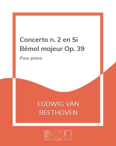 Concerto n. 2 en Si Bémol majeur Op. 39
