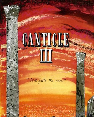 "Canticle III (""Still Falls Rain"")"