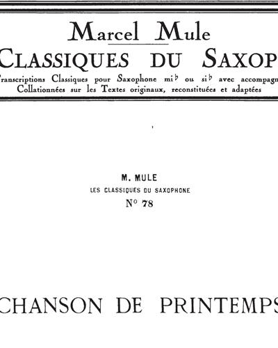 Chanson de Printemps Op. 62 (Les Classiques Du Saxophone No. 78)