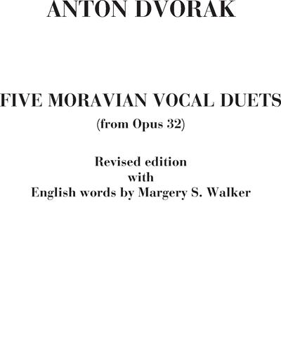 Five moravian vocal duets (from Op. 32)