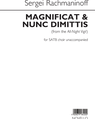 Magnificat & Nunc Dimittis (From the All-Night Vigil)