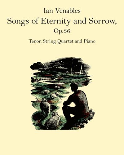Songs of Eternity and Sorrow, Op. 36