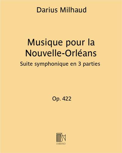 Musique pour la Nouvelle-Orléans Op. 422
