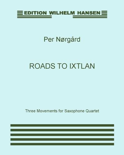 Roads to Ixtlan
