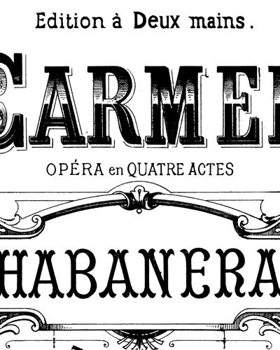 Carmen No. 3 Habanera