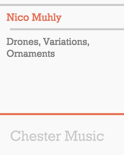 Drones, Variations, Ornaments