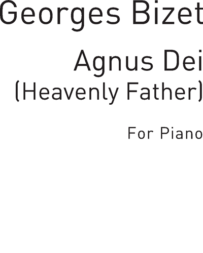 Agnus Dei (Heavenly Father)