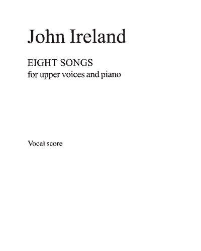 Eight Songs For Upper Voices And Piano