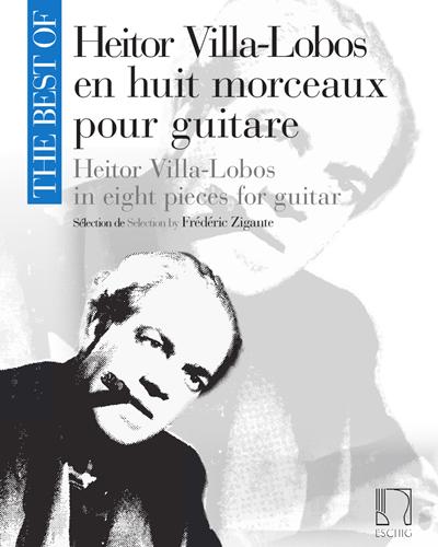 Heitor Villa-Lobos en huit morceaux - Pour guitare