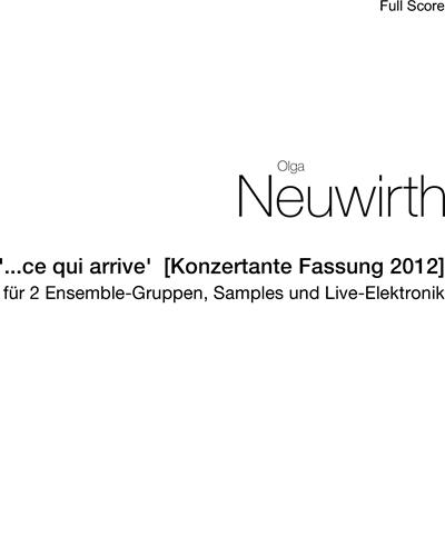 """""""...ce qui arrive""""  [Konzertante Fassung 2012]"""