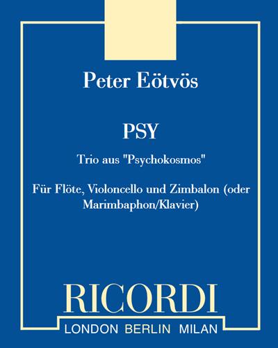 PSY - Für Flöte, Violoncello und Zimbalon (oder Marimbaphon/Klavier)