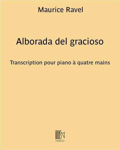 "Alborada del gracioso (extrait n. 4 de ""Miroirs"") - Transcirption pour piano à quatre mains"