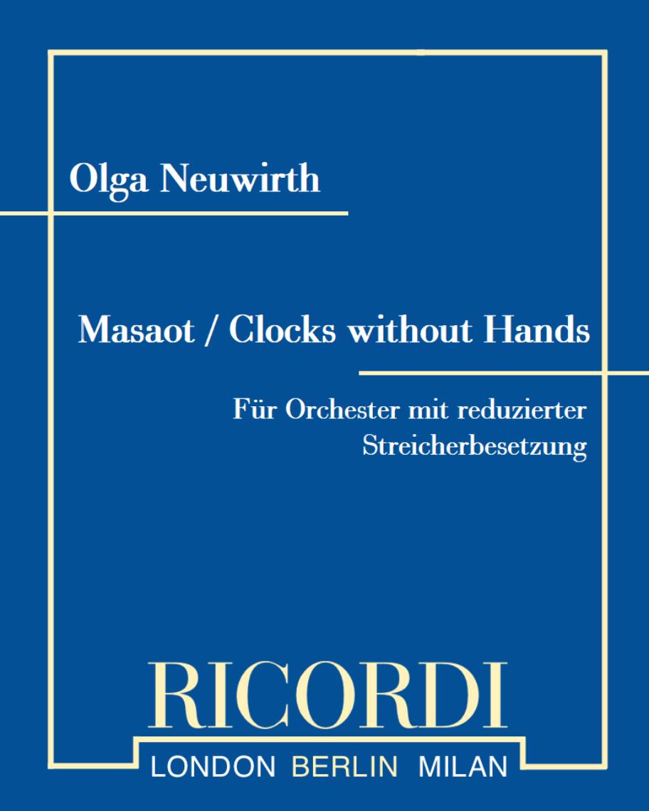 Masaot / Clocks without Hands (mit reduzierter Streicherbesetzung)