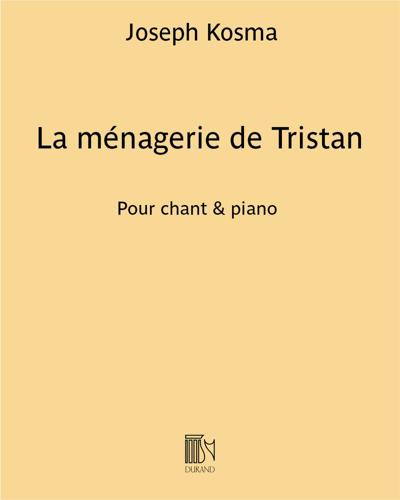 La ménagerie de Tristan
