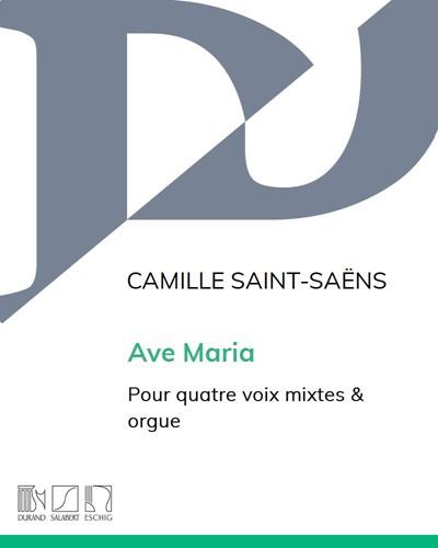 """Ave Maria (extrait n. 6 de """"Huit Motets"""") pour quatre voix mixtes & orgue"""