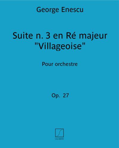 """Suite n. 3 en Ré majeur """"Villageoise"""""""