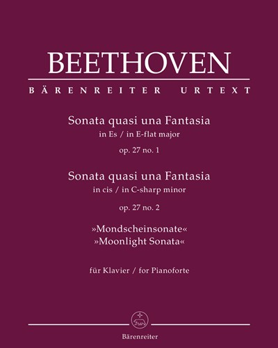 "Sonata quasi una Fantasia for Pianoforte E-flat major, C-sharp minor op. 27/1+2 ""Moonlight Sonata"""