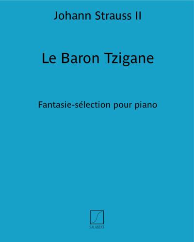 """Le Baron Tzigane (sur les motifs de l'opérette filmée """"Le Baron Tzigane"""")"""