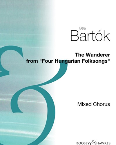 """The Wanderer from """"Four Hungarian Folksongs"""""""