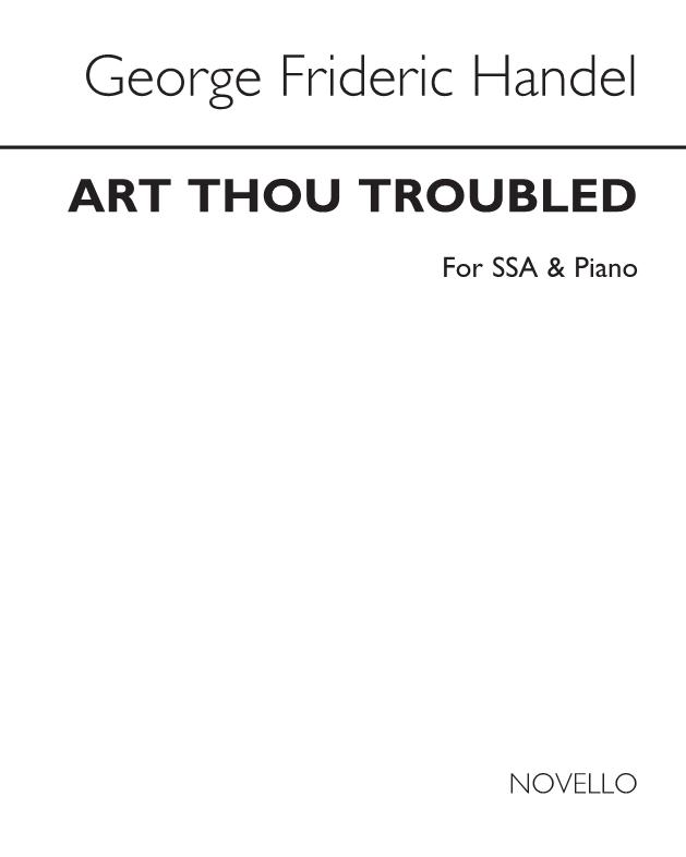 Art thou troubled?
