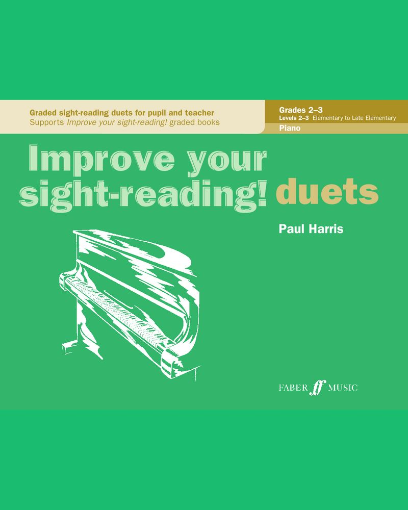 Improve your sight-reading! Piano Duets Grades 2-3