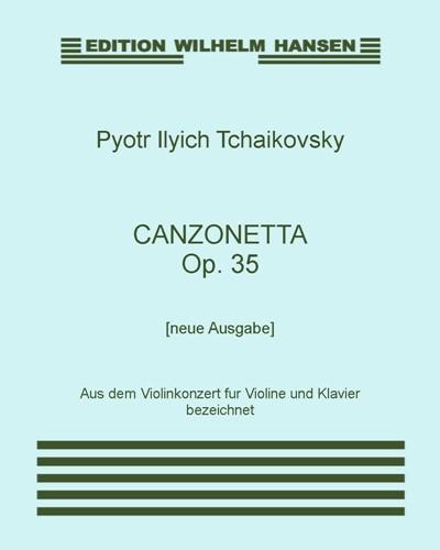 Canzonetta, Op. 35 [Neue Ausgabe]