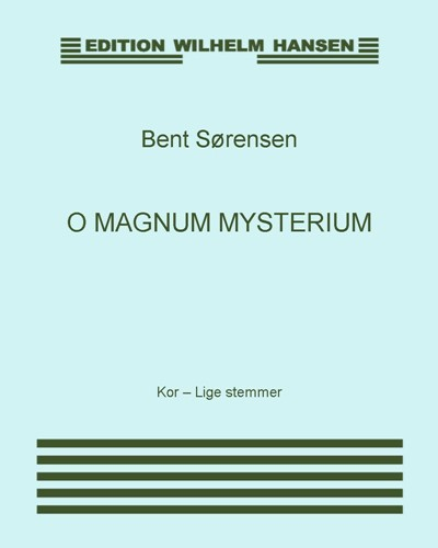 O magnum mysterium