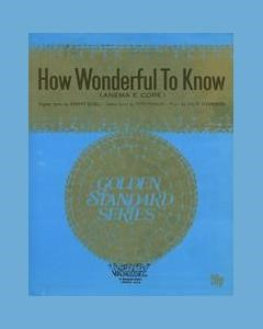 How Wonderful To Know (Anema E Core)