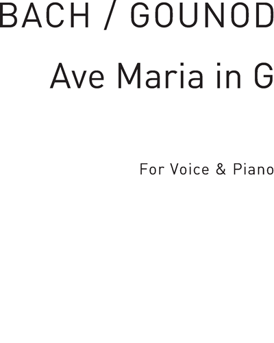 Ave Maria No. 4 in G Major