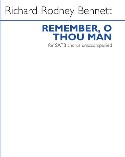 Remember, O Thou Man