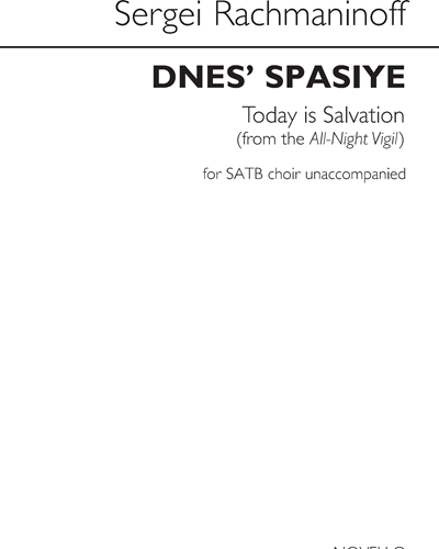 Dnes' Spasiye / Today is Salvation (From the All-Night Vigil)