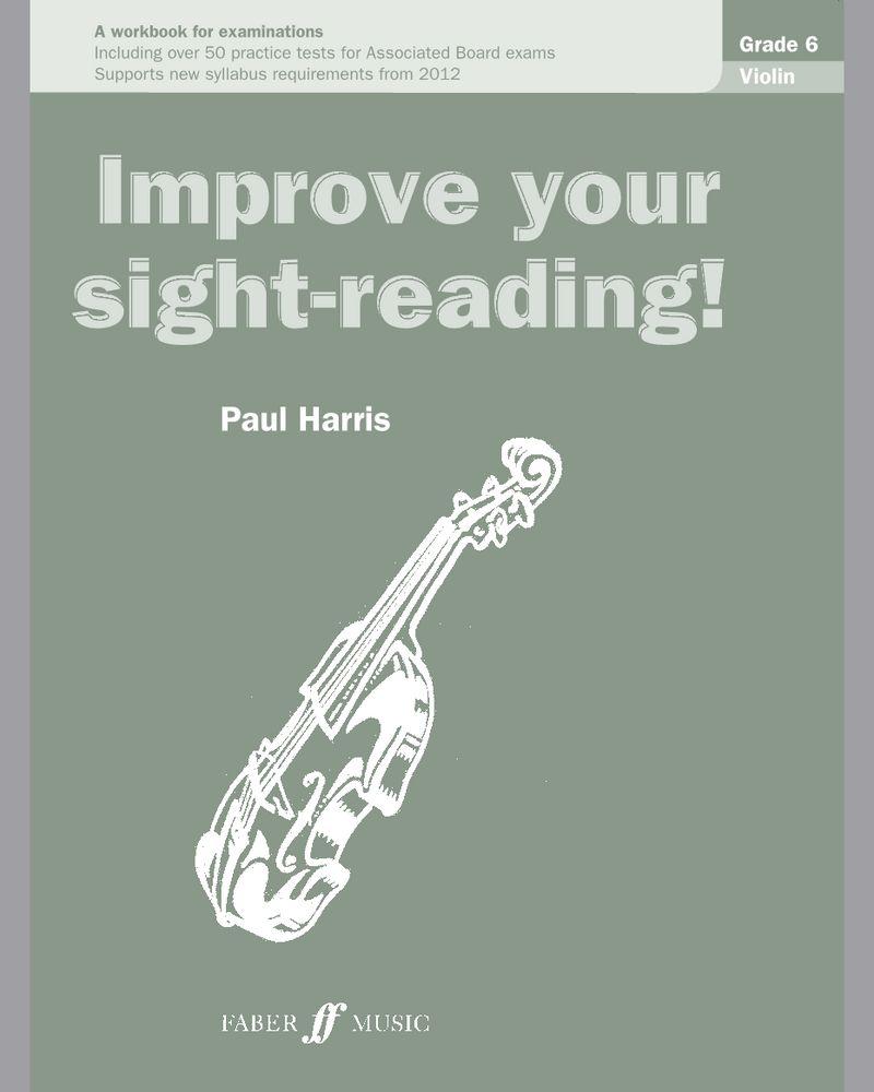Improve your sight-reading! Violin Grade 6