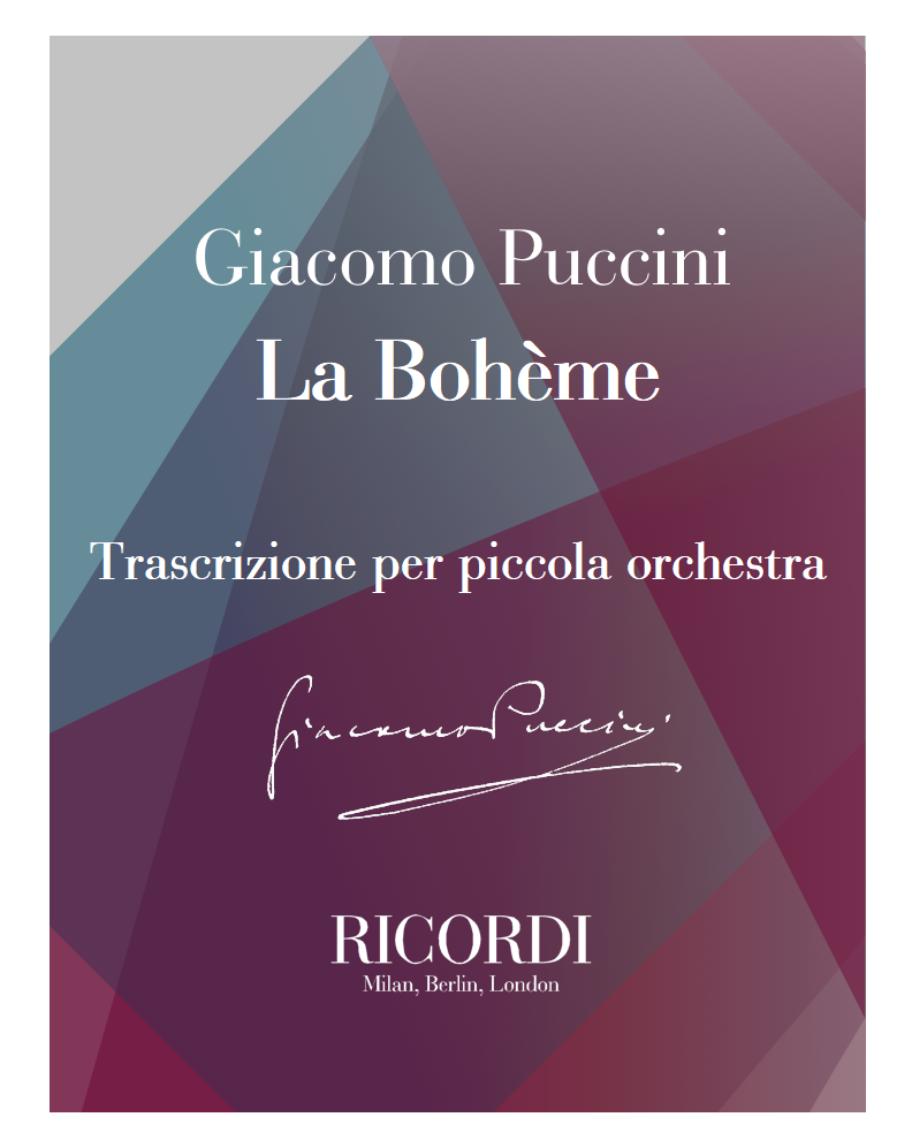 La Bohème - Trascrizione per piccola orchestra