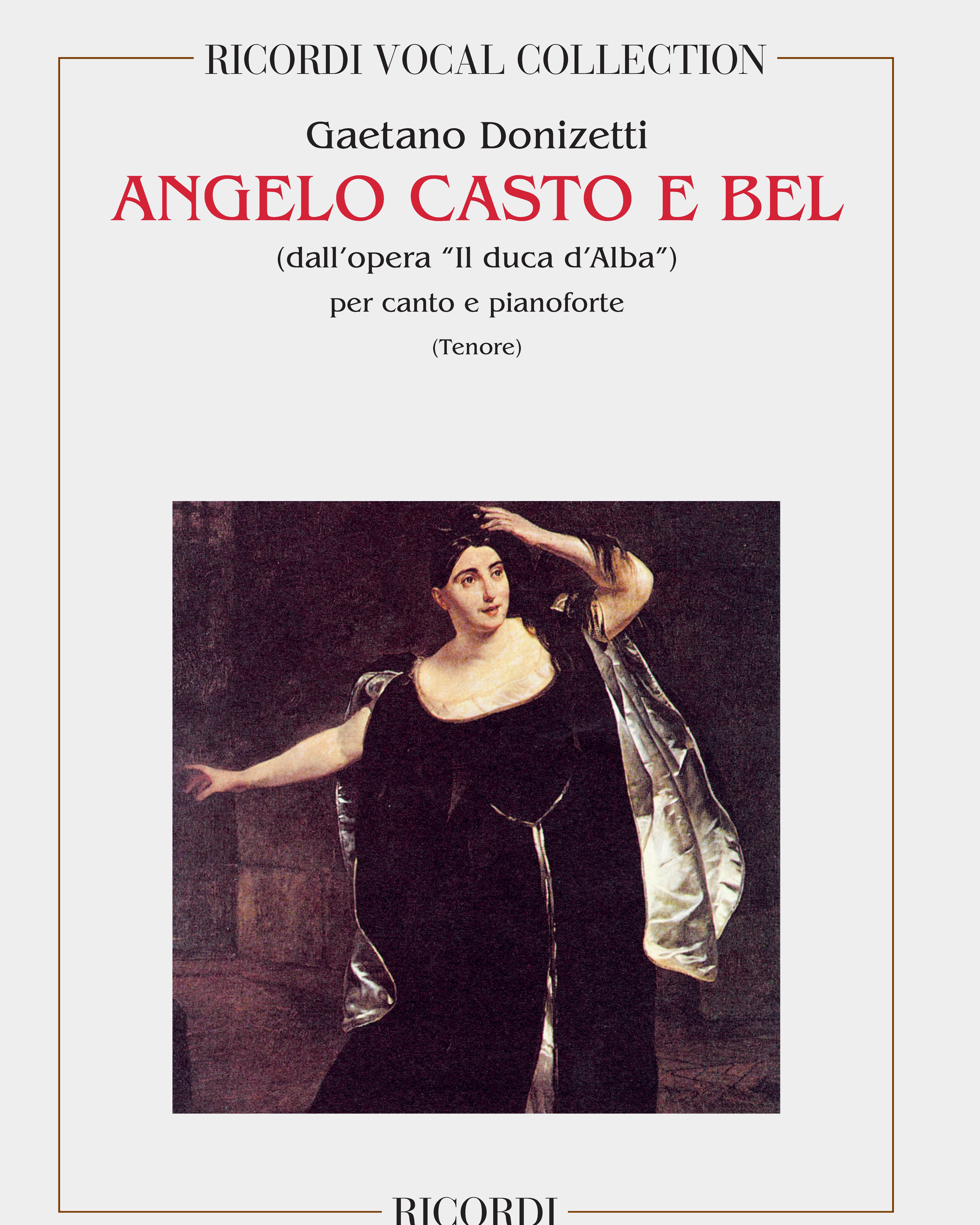 """Angelo casto e bel (dall'opera """"Il duca d'Alba"""")"""