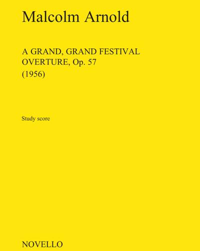 A Grand, Grand Festival Overture, Op.57