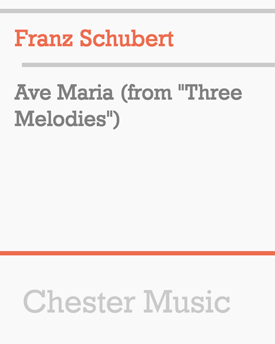 """Ave Maria (from """"Three Melodies"""")"""