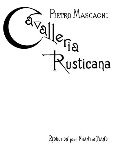 Cavalleria Rusticana (Réduction pour Chant et Piano)