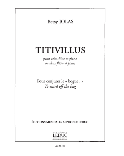 Titivillus pour Voix, Flûte et Piano ou 2 Flûtes et Piano