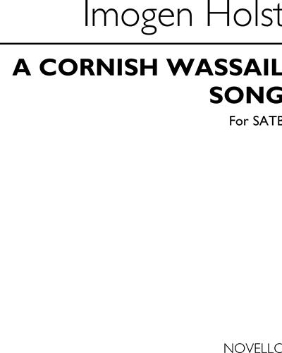 A Cornish Wassail Song (arranged for SATB unaccompanied)