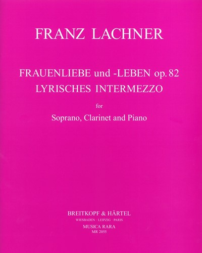 Frauenliebe und -Leben op. 82 & Lyrisches Intermezzo