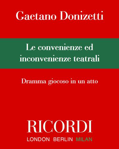Le convenienze ed inconvenienze teatrali - Edizione Critica