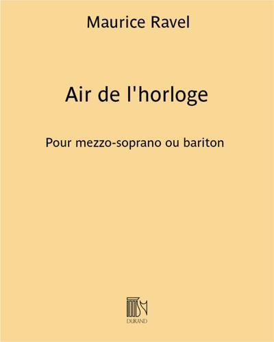 """Air de l'horloge (extrait de """"L'Enfant et les sortilèges"""")"""
