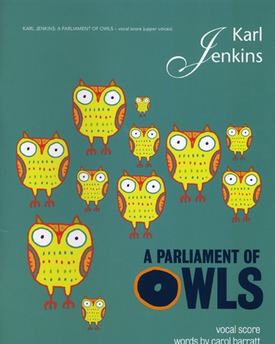 A Parliament of Owls (Arranged for SSA Choir and Ensemble)