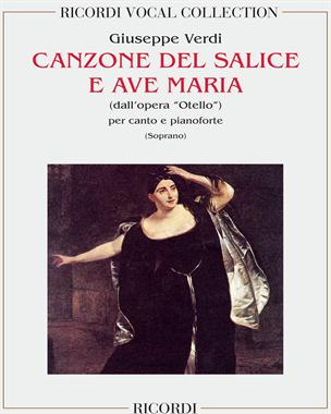 """Canzone del salice e Ave Maria (dall'opera """"Otello"""")"""