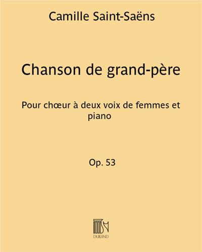 """Chanson de grand-père (n. 1 des """"Deux chœurs"""" Op. 53)"""