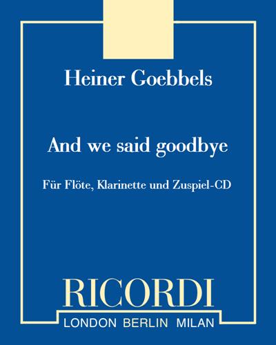 And we said goodbye