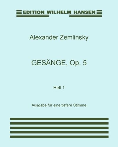 Gesänge, Op. 5: Heft 1